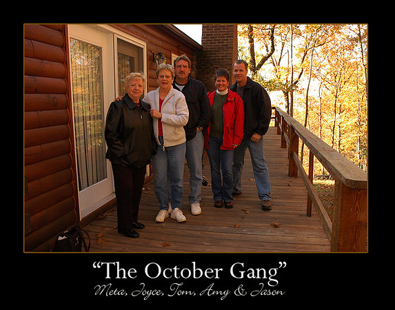 Quite a full cabin in October 2006!  Jason and Amy's first visit coincided with Joyce and Tom's visit.  We all had fun!
