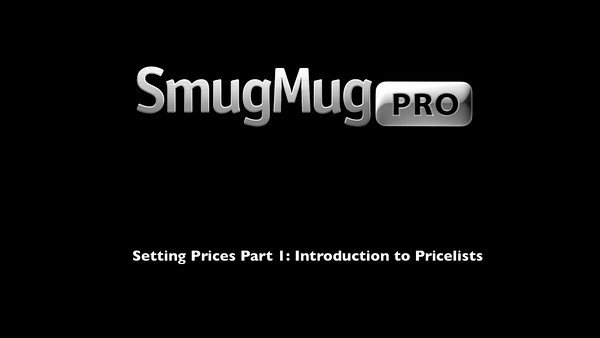 SmugMug Tutorial - Setting Prices Pt 1 - Introduction to Pricelists UI Redux 07 12