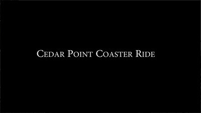 Cedar Point Coaster ride