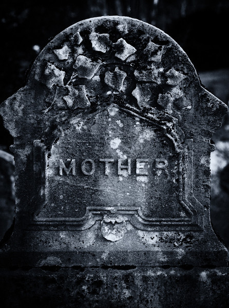 Mother, R.I.P.
