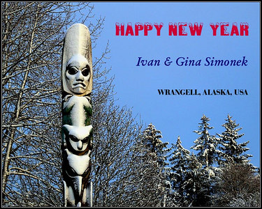 """HAPPY NEW YEAR"",Kicksetti totem, Wrangell, Alaska, USA."