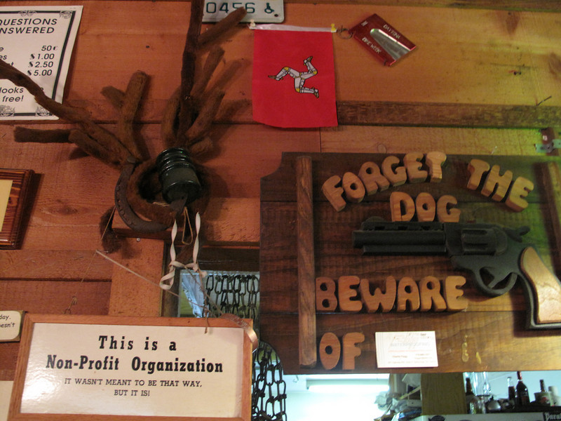 """Over the cash register. The sign used to say """"Beware of Frank"""" but at some point I think that stopped being funny."""