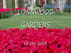 LongwoodXmasTour-Dec2008