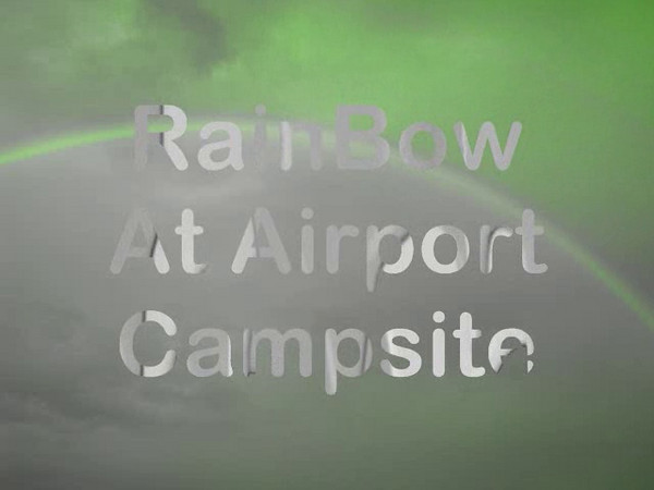 RainBow At Airport Campaite