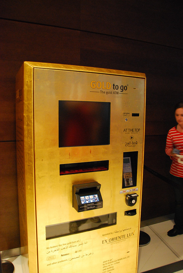 Are you short of time?  Do you need a bar of gold in a hurry (as you do)? Then this is the place for you.  A gold bar dispensing machine in the Burj Khalifa.