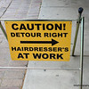 Caution detour right, hairdressers for sale outside a hairdresser shop in Benalla, Victoria in October 2013
