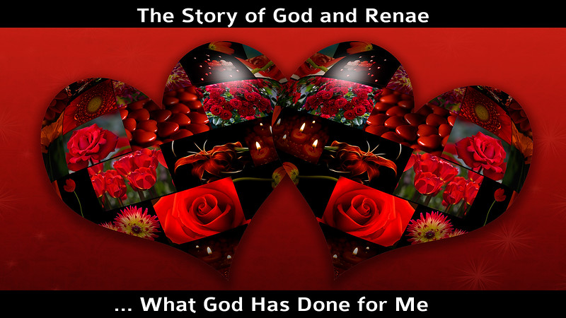 The Story of God and Renae