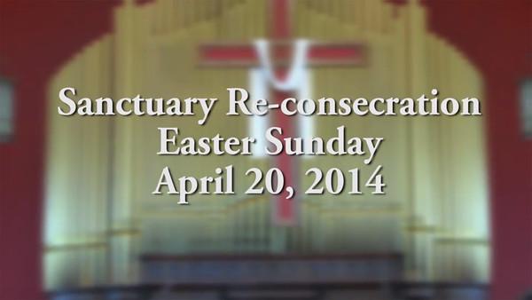Sanctuary Re-consecration service