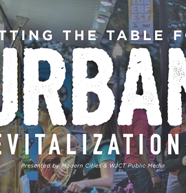 Setting the Table for Urban Revitalization