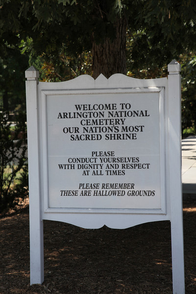 Sign at the entrance to Arlington National Cemetery -- also posted in various other areas around the grounds.