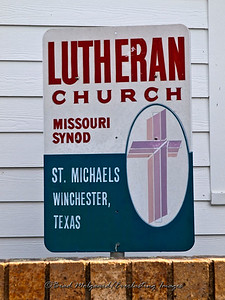 """A Small Sign"" - St. Michael's Lutheran Church, Missouri Synod - Winchester, Texas"