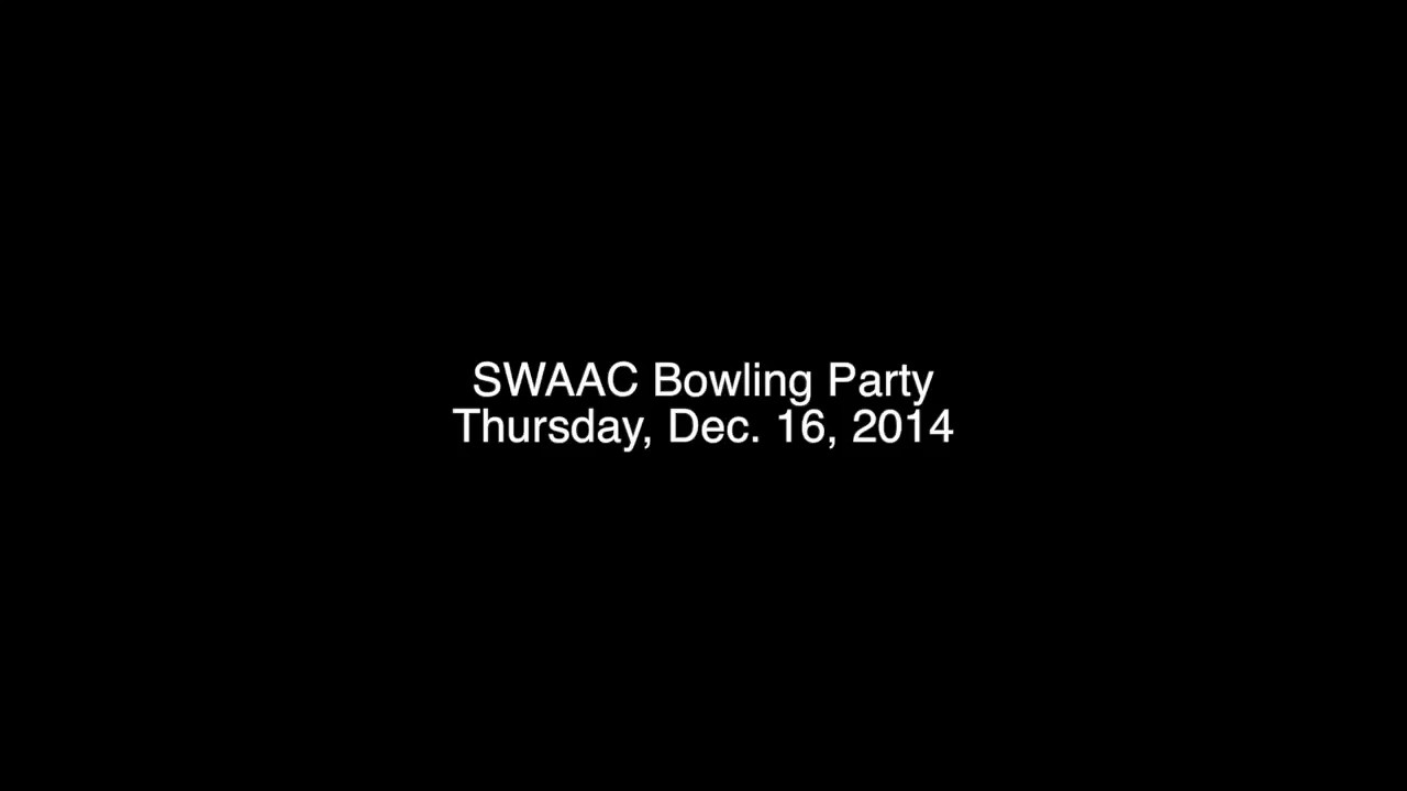 SWAAC Bowling Party 12-16-14