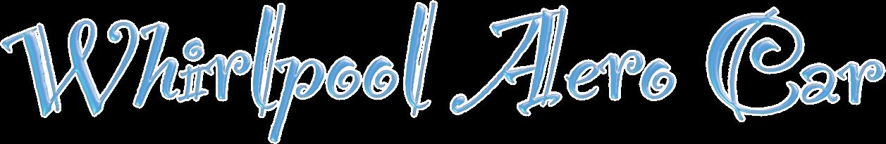 WhirlpoolAeroCar