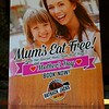 Hungry Jack's sign for Mother's Day in Civic, Canberra in May 2016. Mums eat free!