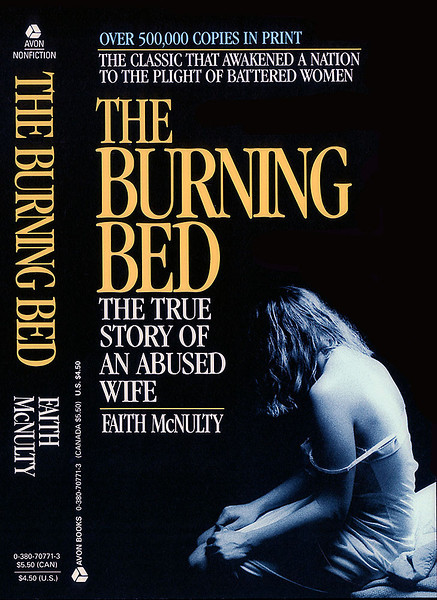 """The Burning Bed"", published by Avon Books a division of Hearst Corporation."