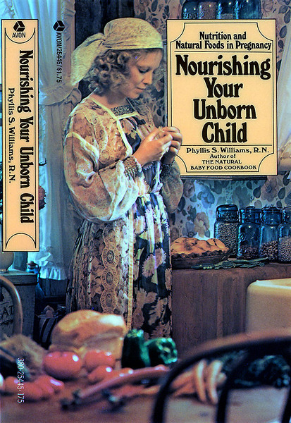 """Nourishing Your Unborn Child"", published by Avon Books a division of the Hearst Corporation."