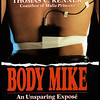 """Body Mike"", published by Villard Books a division of Random House, Inc."