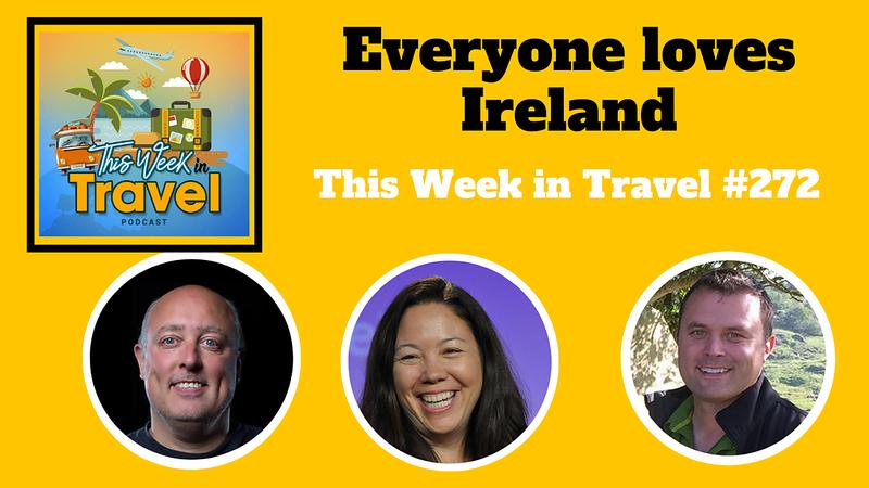 This Week in Travel - Episode 272 - Corey Taratuta - St. Patrick's Day Special