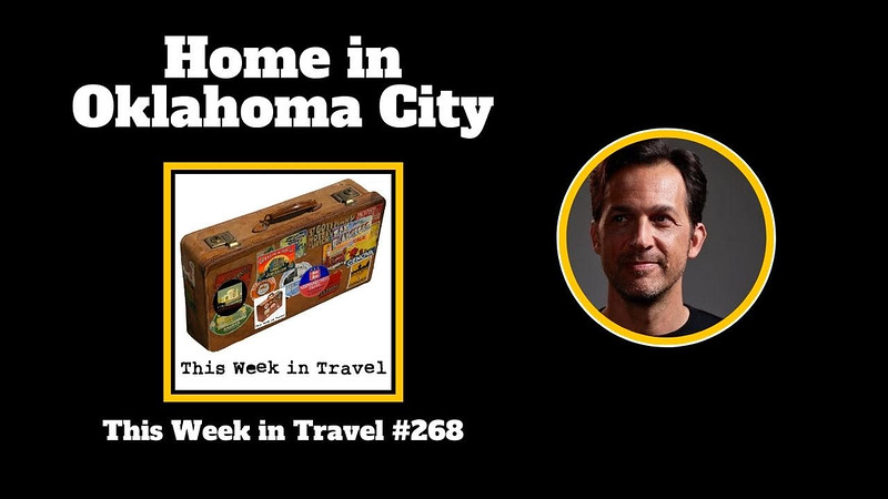 This Week in Travel - Episode 268