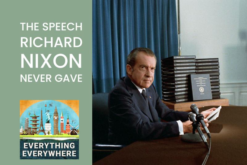 The Speech Richard Nixon Never Gave
