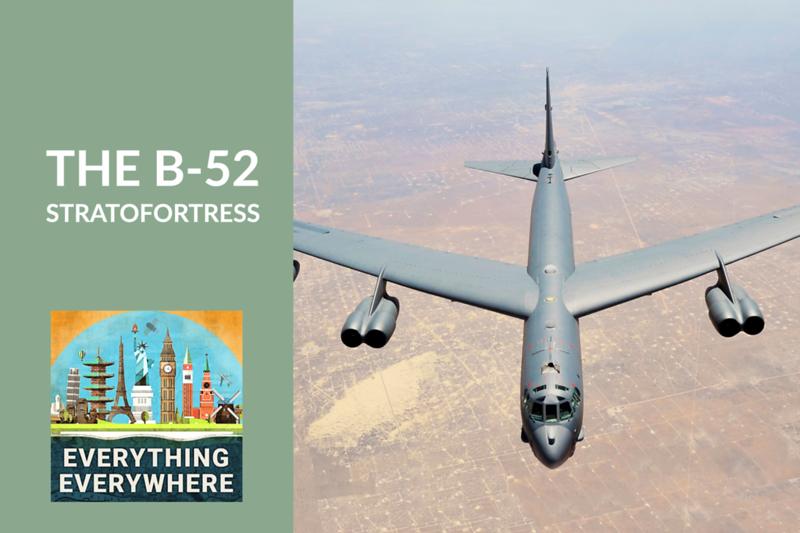 The B-52 Stratofortress