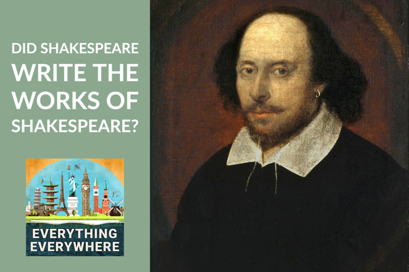 Did Shakespeare Write the Works of Shakespeare?