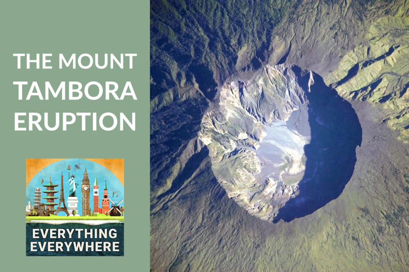 The Mount Tambora Eruption
