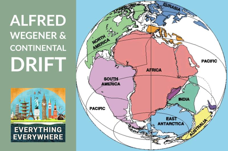 Alfred Wegener and Continental Drift