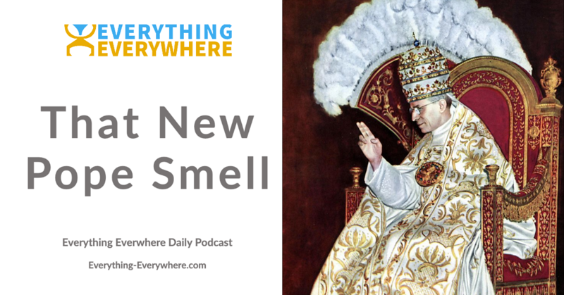 That New Pope Smell: How Popes are Chosen