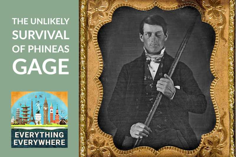 The Unlikely Survival of Phineas Gage