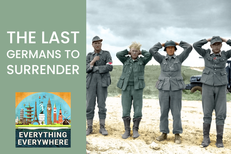 The Last Germans to Surrender