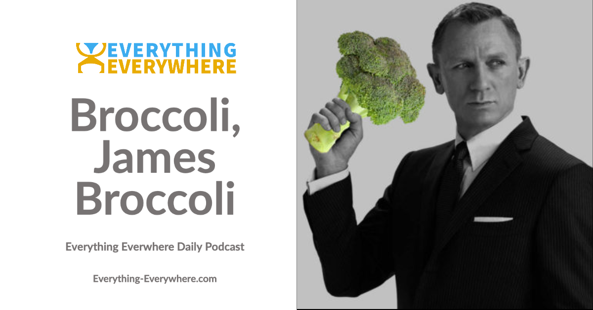 Broccoli, James Broccoli