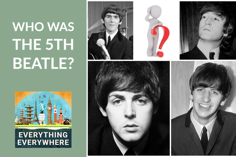 Who Was the 5th Beatle?