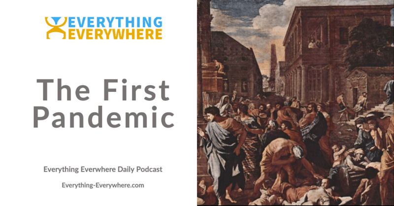 The First Pandemic: The Plague of Justinian
