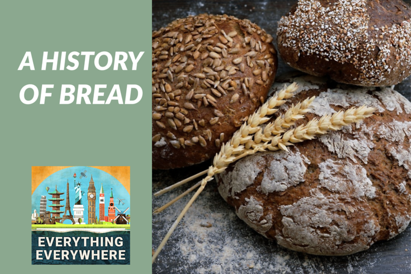 A History of Bread