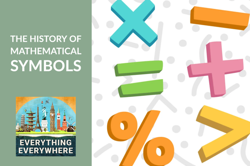 The History of Mathematical Symbols