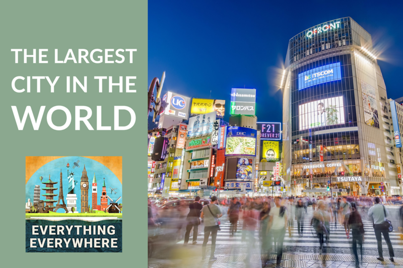 The Largest City in the World