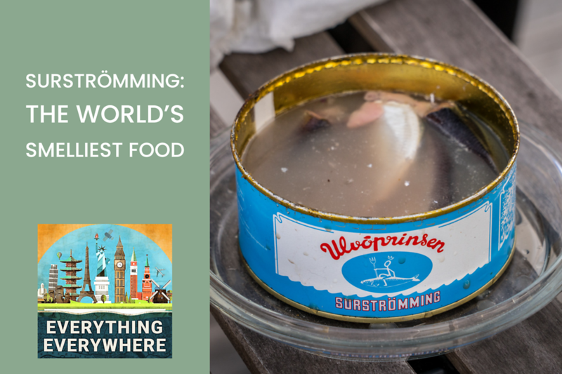 Surströmming: The World's Smelliest Food