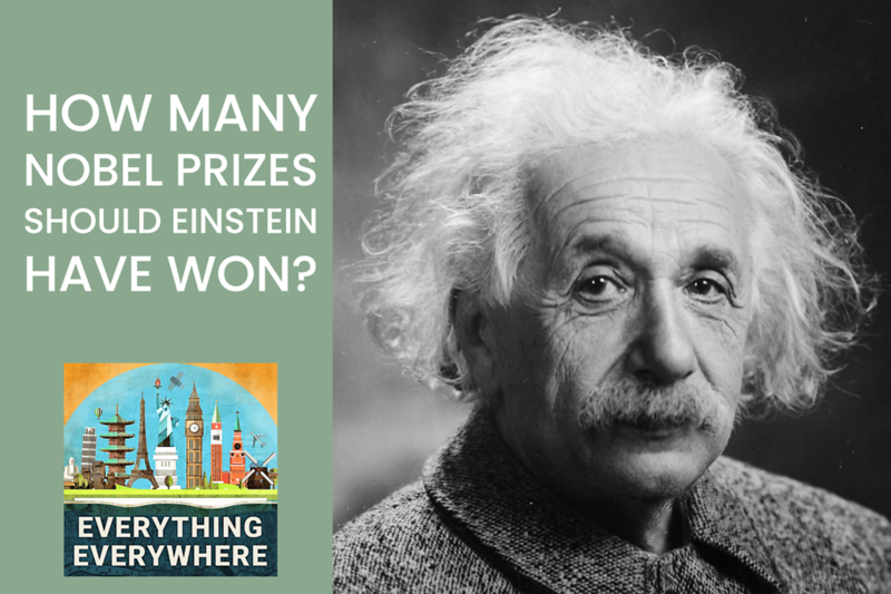 How Many Nobel Prizes Should Albert Einstein Have Won?