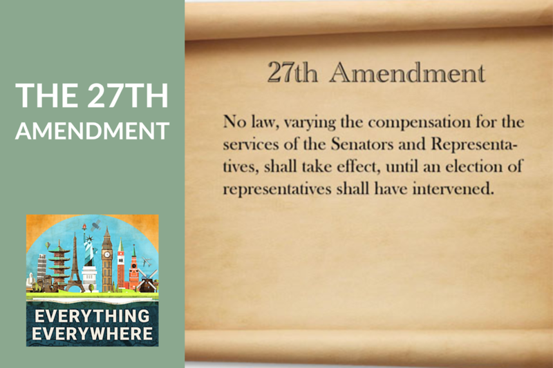 The History of the 27th Amendment