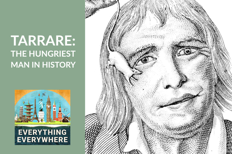 Tarrare: The Hungriest Man in History