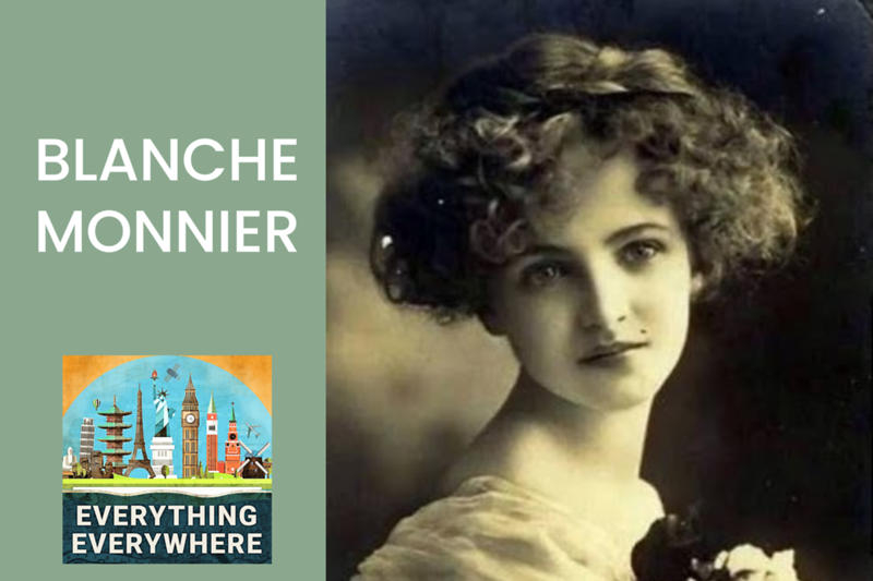 The Terrible Fate of Blanche Monnier