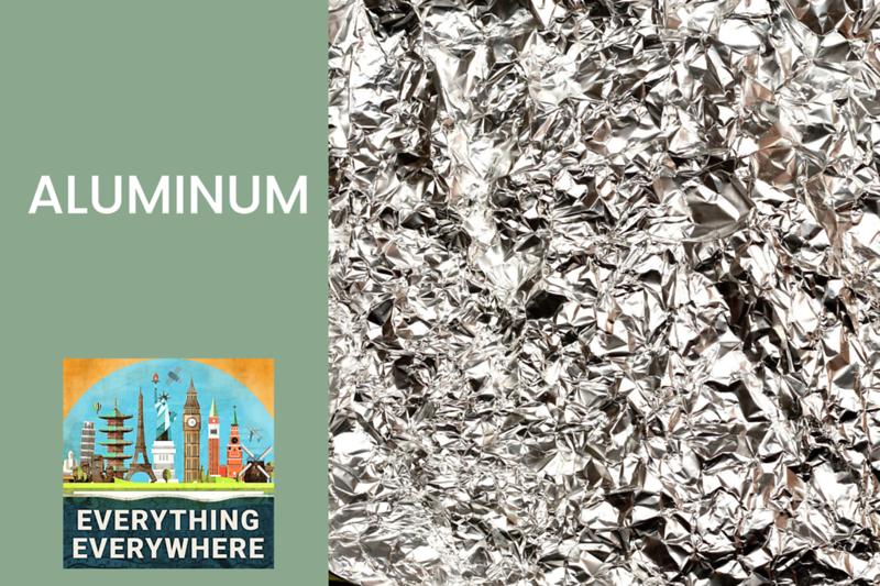 Aluminum: From Rare to Plentiful