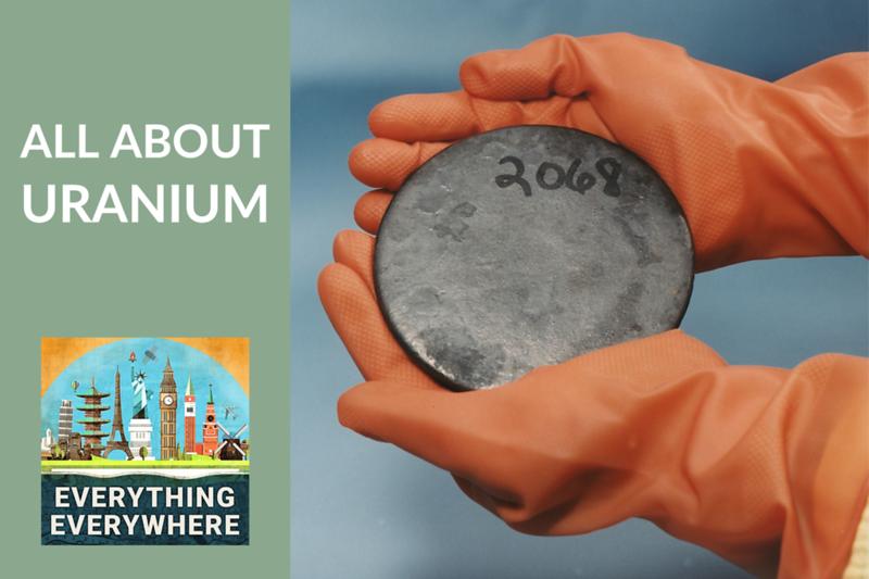 All About Uranium