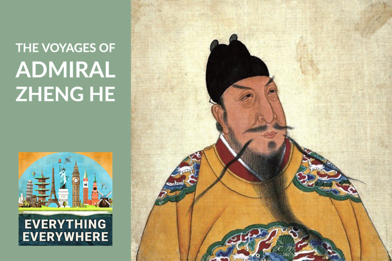 The Voyages of Admiral Zheng He