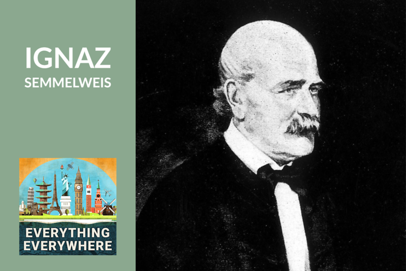 Ignaz Semmelweis and the Simple Idea that Saved Millions of Lives