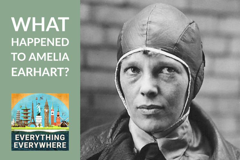 What Ever Happened to Amelia Earhart?