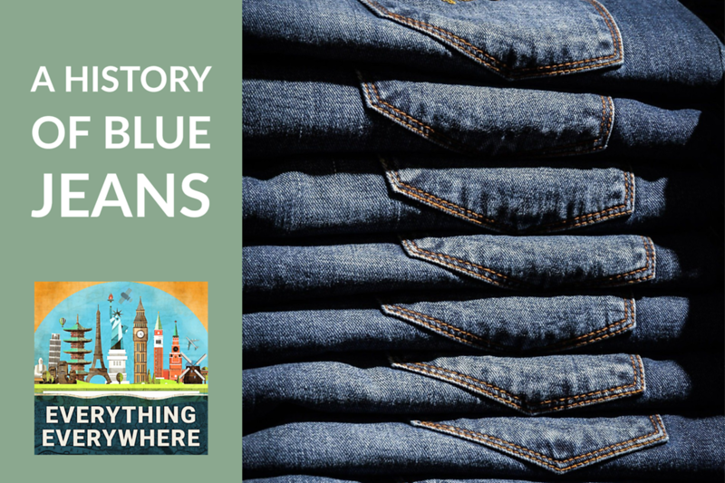 The History of Blue Jeans