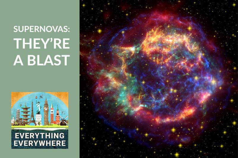 Supernovas: They're a Blast