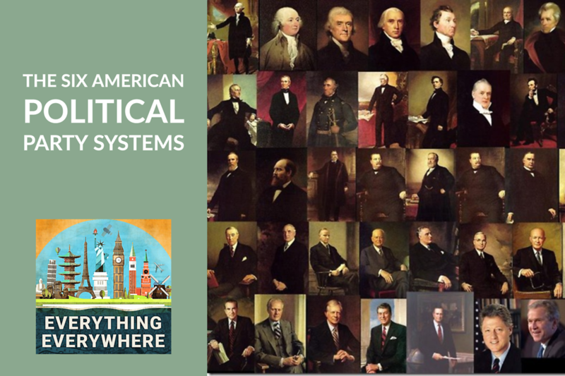 The Six Political Eras In American History